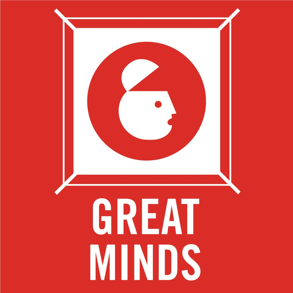 Great Minds Podcast