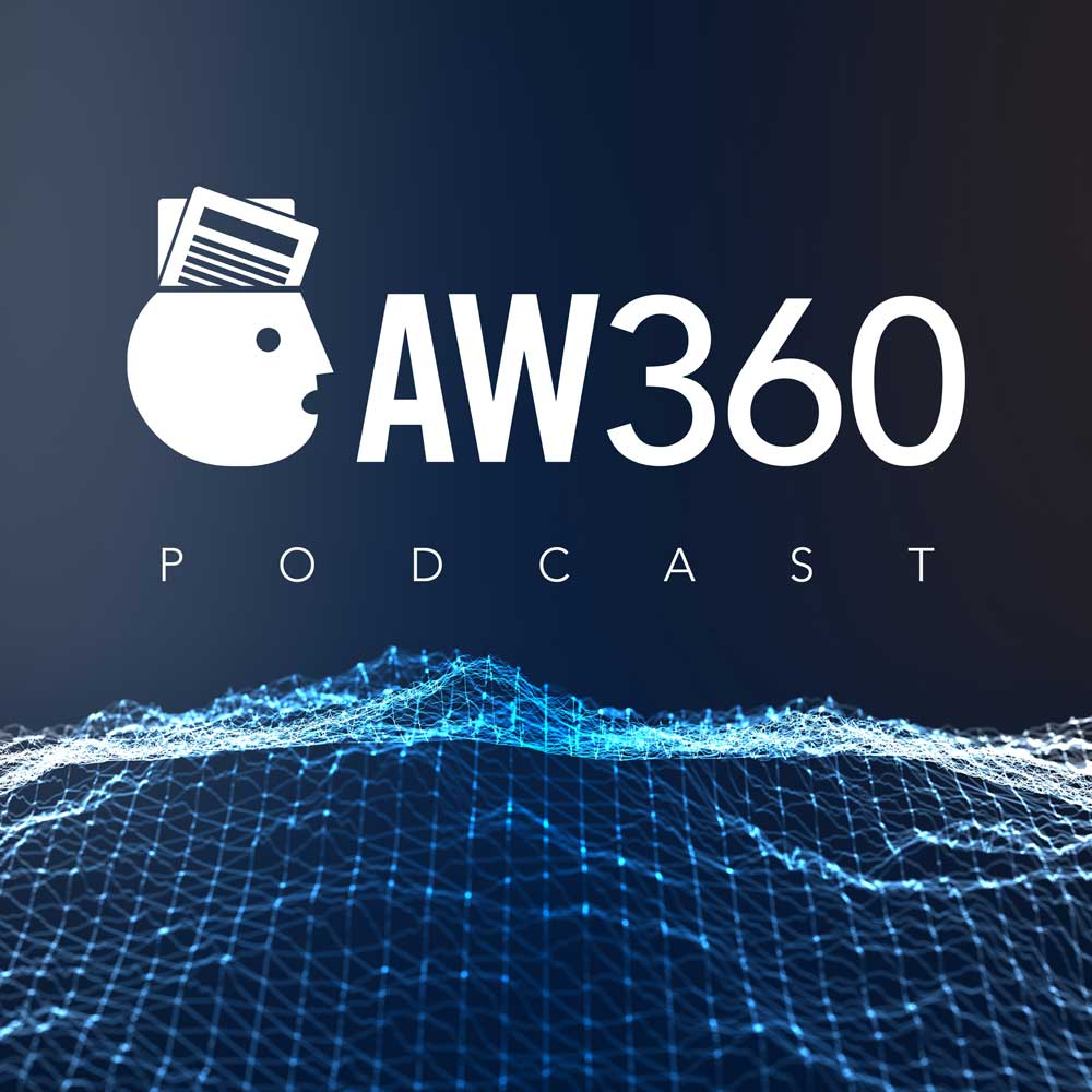 AW360 Podcast